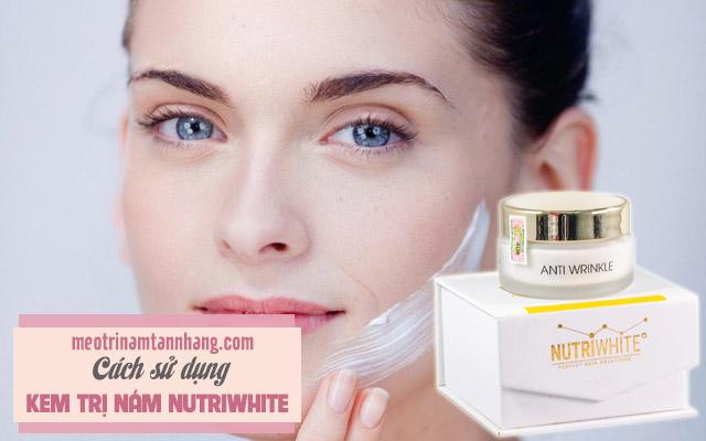 Cách sử dụng kem trị nám Nutriwhite