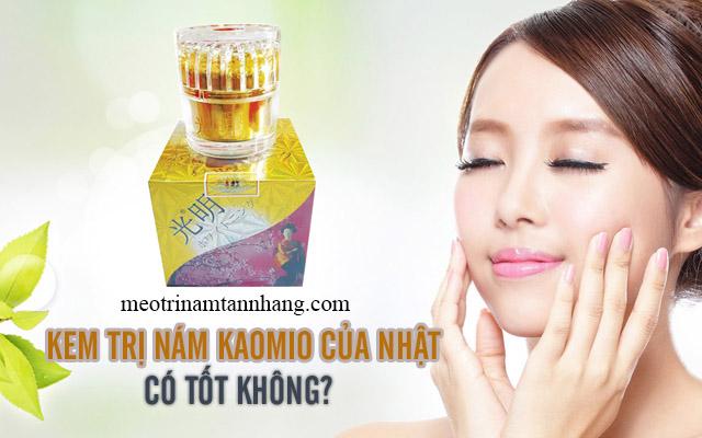 Kem trị nám Kaomio của Nhật Bản có tốt không?
